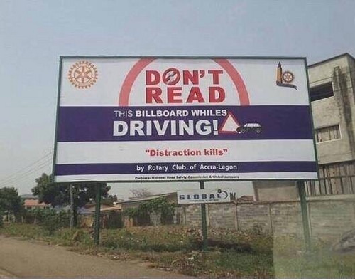 Illiterate drivers can ignore this billboard.