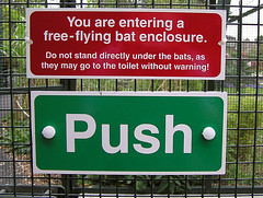 The lower sign is for constipated bats